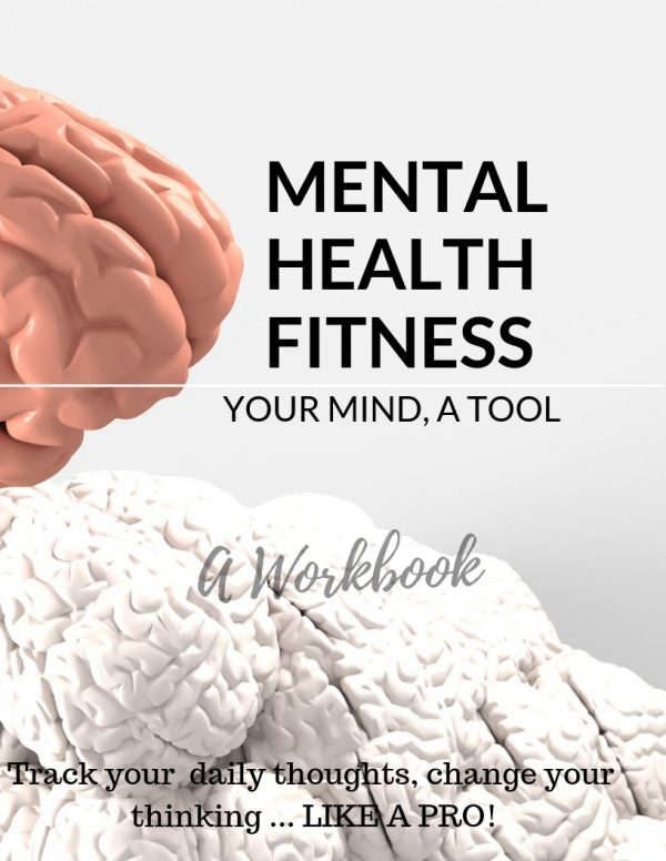 Mental-Health-Fitness-Workbook-to-Help-Track-Thoughts-Like-a-Pro